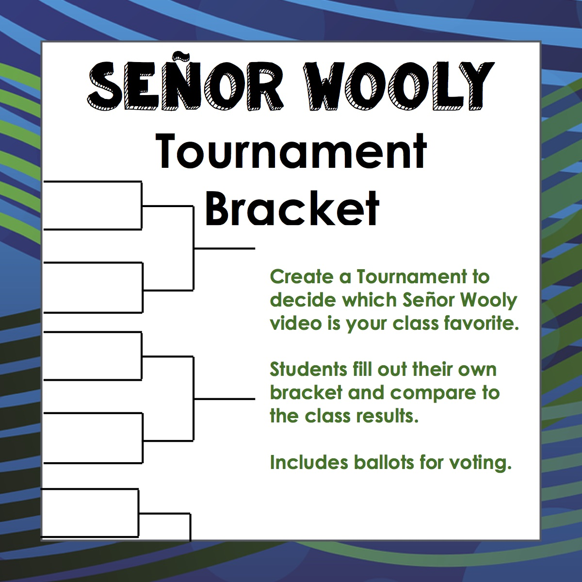 NEW & UPDATED Señor Wooly March Madness Bracket – Mrs. Spanish